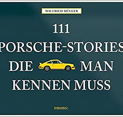 111 Porsche Stories